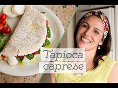 TAPIOCA CAPRESE: como fazer e dicas de recheios saudáveis - YouTube