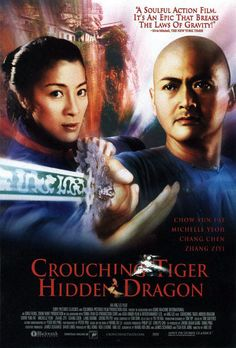 """Crouching Tiger, Hidden Dragon"" - by Ang Lee"