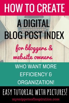How to Create a Blog Post Index {with pictures} - Snippets of Inspiration @purpledani9 : Featured Post on Turn it up Tuesdays