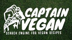 Find more then 23700 vegan recipe on CaptainVegan.org, the searchengine for vegan recipes.