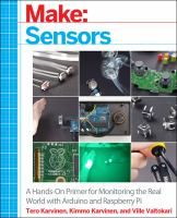 Sensors: A Hands-On Primer for Monitoring the Real World with Arduino and Raspberry Pi