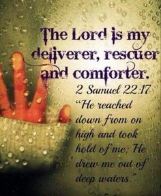 2 Samuel he was drowning and God saved him at just the right time. Bible Verses Quotes, Bible Scriptures, Faith Quotes, Healing Scriptures, Biblia Online, Encouragement, Lord And Savior, Spiritual Quotes, Trust God