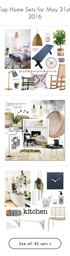 """""""Top Home Sets for May 31st, 2016"""" by polyvore ❤ liked on Polyvore featuring interior, interiors, interior design, home, home decor, interior decorating, Oxford Garden, O&G Studio, Currey & Company and ferm LIVING"""
