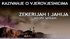 KAZIVANJE O VJEROVJESNICIMA 16 od 23 Zekerijah i Jahija Alejhi Sellam