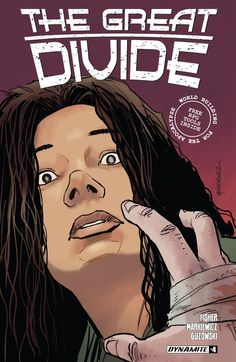 Great Divide #4 #Dynamite @dynamitecomics #GreatDivide Release Date: 12/28/2016