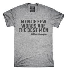 Men Of Few Words Are The Best Men William Shakespeare T-Shirt, Hoodie, Tank Top