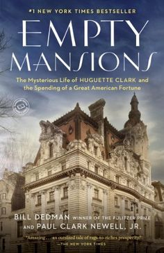 Empty Mansions by Bill Dedman and Paul Clark Newell