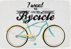 I want to ride my bycicle :)