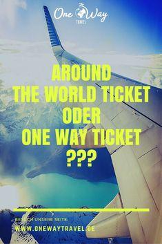 Around the World Ticket oder One Way Ticket? Wir helfen dir bei deiner Entscheidung für deine Weltreise um das passende Flugticket zu finden. #onewayticket #aroundtheworldticket #aroundtheworld #Flugticket