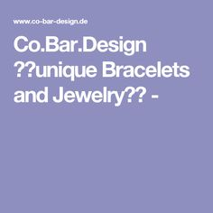 Co.Bar.Design ⭐️unique Bracelets and Jewelry⭐️ -