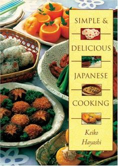 Simple & Delicious Japanese Cooking