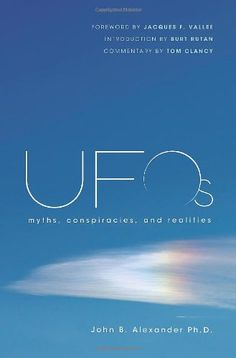 UFOs: Myths, Conspiracies, and Realities by John B. Alexander.  http://www.amazon.com/dp/0312648340/ref=cm_sw_r_pi_dp_8Y3Hsb1B939XNTVT