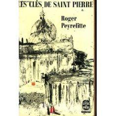 Les cles de Saint Pierre de Roger Peyrefitte ++++