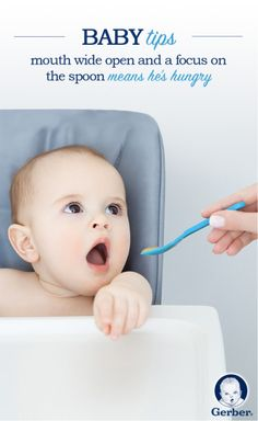 Understanding baby's hunger and fullness cues is an essential part of healthy eating.  As their eating skills improve, you'll quickly get the message when they want to eat... and when they don't. Take a look at Gerber.com for a few common cues!