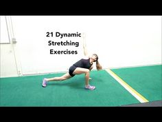 21 Dynamic Stretching Warm Up Exercises - YouTube