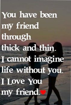 Life Quotes : We have been Best Friends Forever Bonnie,and I just wanted to remind you how muc. - About Quotes : Thoughts for the Day & Inspirational Words of Wisdom My Friend Quotes, Bff Quotes, Friendship Quotes, Love Quotes, Funny Quotes, Inspirational Quotes, Funny Friendship, Quotes Images, Zodiac Quotes