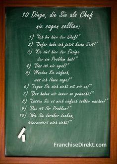 Diese 10 Sätze sollten Sie nie Ihren Mitarbeitern gegenüber gebrauchen.