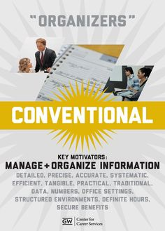 "Holland: ""Organizers"" are often described as conventional individuals who like to manage and organize. Comfortable with handling data, ""Organizers"" are efficient, precise and work well in structured environments. Career Assessment, Career Counseling, School Counselor, Mbti, Business Education, Business Leaders, Career Information, You At Work, Career Exploration"