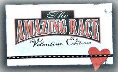 Amazing Race--Valentine Edition - My Insanity