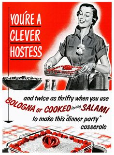 A clever hostess serves Bologna and Salami at her (cheap!) dinner party...