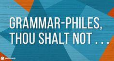 The 10 Commandments of Grammar Lovers