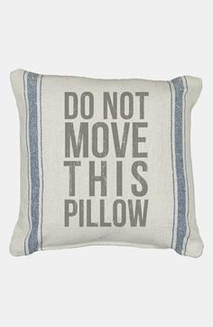 Primitives by Kathy 'Do Not Move' Pillow available at #Nordstrom
