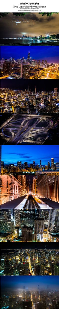 """""""Windy City Nights"""" Time lapse videos of the beautiful city of Chicago by Max Wilson http://vimeo.com/76293321"""