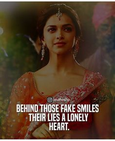 *there. #GrammarNazi :p Girly Quotes, Sad Quotes, Life Quotes, Fake Smile, Lonely Heart, Love Quotes For Him, Deepika Padukone, Song Lyrics, I Movie