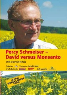 Percy Schmeiser – David versus Monsanto
