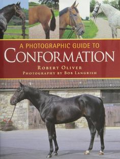 A Photographic Guide to Conformation by Robert Oliver