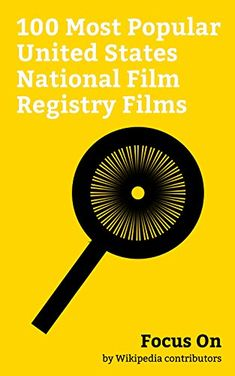Focus On: 100 Most Popular United States National Film Re... https://www.amazon.com/dp/B077T5N3KK/ref=cm_sw_r_pi_dp_U_x_hHTnAbPQ74EKW