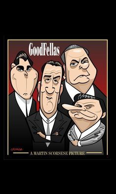 Goodfellas - Movie poster caricature by Spot on George #GangsterMovie #GangsterFlick