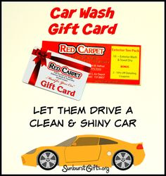 Let Them Drive a Clean & Shiny Car | Car Wash Gift Card: The perfect gift for him or her!