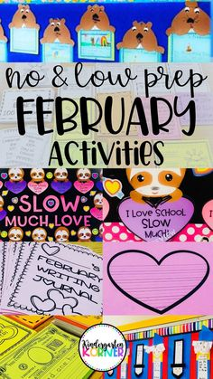 February Activities for Kindergarten and Grade - Kindergarten Korner Read more about no and low prep activities for Groundhog Day, Presidents' Day, Valentine's Day, the Day of School, and February Journal Writing Prompts. Kindergarten Activities, Writing Activities, Classroom Activities, Math Literacy, Classroom Decor, Writing Strategies, Groundhog Day, Bulletin Boards, First Grade Curriculum