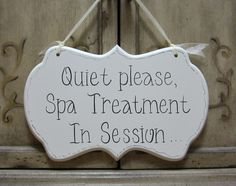 Spa Sign / Quiet Sign / Quiet Please Hand Painted by kimgilbert3, $29.00