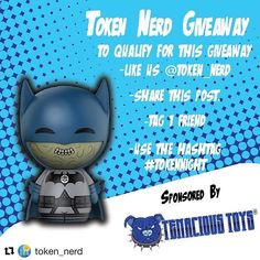 #Repost @token_nerd with @repostapp  Hey everybody today was the first day of SPRING so to celebrate Token Nerd and our sponsor @tenacioustoys will have another Giveaway! Enter to win a Blackest Night Batman Funko Dorbz!  To qualify for this giveaway all you have to do is: -Have a US mailing address. -Like us on the Token Nerd social media page. -Tag a friend. -Share this post. -Use the hashtag #TokenBat17  Follow these requirements and youll be entered for a chance to win.  As a bonus if…