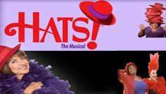 """""""Hats! The Red Hat Society Musical"""" @ California Theatre of the Performing Arts (San Bernardino, CA)"""