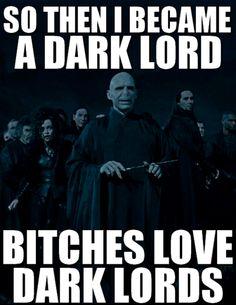 bitches love dark lords
