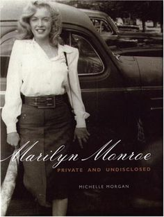 Marilyn Monroe: Private and Undisclosed by Michelle Morgan (this is a true research book on Marilyn Monroe's life with many quotes from people who knew her. Michelle Morgan draws on many sources to present a full story about MM's life. A good book to read, probably one of the best if you only want to read one book about MM.)