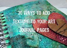 Art Tutorial - from PaperHaus Magazine: 30 Ways to add texture to your art journal pages by Lynn. Journal D'art, Art Journal Pages, Art Journals, Journal Ideas, Altered Books, Altered Art, Paper Art, Paper Crafts, Art Journal Tutorial