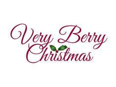 Very Berry Christmas Christmas Words, Christmas Colors, Christmas Art, Christmas Themes, Vintage Christmas, Christmas Holidays, Simple Christmas, Holiday Ideas, Xmas