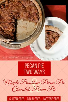 glutenfree grainfree lactosefree maple bourbon pecan pie and chocolate pecan pie almond flour crust