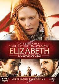 Elizabeth : la edad de oro  L/Bc DVD 791 SPE eli   http://almena.uva.es/search~S1*spi/?searchtype=t&searcharg=elizabeth+%3A+la+edad+de+oro++&searchscope=1&SORT=D&extended=0&SUBMIT=Buscar&searchlimits=&searchorigarg=tlizabeth+%3A+la+edad+de+oro++