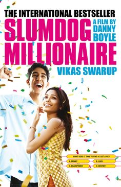 Q and A / Slumdog Millionaire by Vikas Swarup - If you loved the movie, you will love the book as well. Same principle but different story.