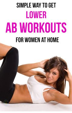 Simple way to get lower ab workouts for women at home. #ab_Workouts