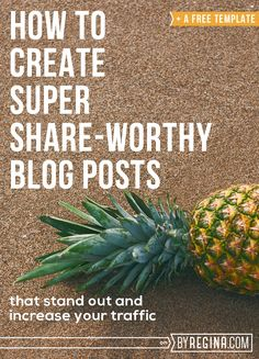 A blog post template that will help you create share-worthy posts for your blog and an easy-to-follow blogging process so that you don't miss crucial steps.