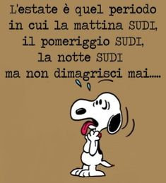 Maledetta estate .... Peanuts Snoopy, Messages, Emoticon, Funny Images, Good Morning, Smile, My Love, Quotes, Fictional Characters