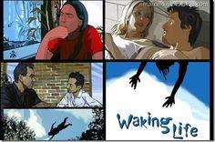 Waking Life :)