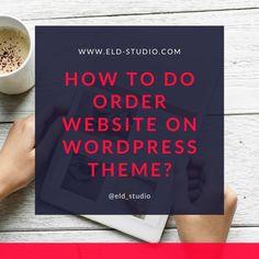 How to do order Website on WordPress Theme Professional Website, Business Professional, Wordpress Theme Design, Website Themes, Create Website, Brand Identity Design, Digital Marketing Services, Business Website, Design Templates