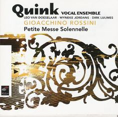 Double CD - Gioacchino Rossini: Petite Messe Solennelle performed by the Quinck Vocal Ensemble accompanied by Dirk Luijmes, Mustel art harmonium, Leo Doeselaar & Wyneke Jordans, grand piano.